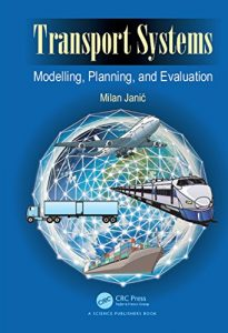 Baixar Transport Systems: Modelling, Planning, and Evaluation pdf, epub, eBook