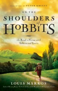 Baixar On the Shoulders of Hobbits: The Road to Virtue with Tolkien and Lewis pdf, epub, eBook