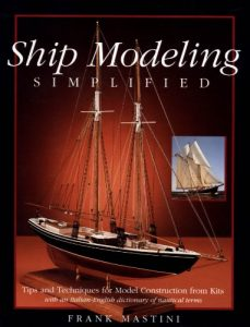 Baixar Ship Modeling Simplified: Tips and Techniques for Model Construction from Kits (International Marine-RMP) pdf, epub, eBook