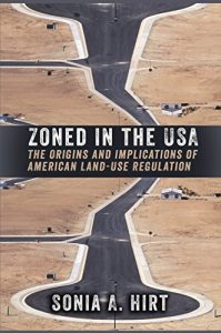 Baixar Zoned in the USA: The Origins and Implications of American Land-Use Regulation pdf, epub, eBook
