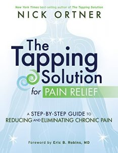 Baixar The Tapping Solution for Pain Relief: A Step-by-Step Guide to Reducing and Eliminating Chronic Pain pdf, epub, eBook