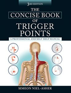 Baixar The Concise Book of Trigger Points, Third Edition pdf, epub, eBook