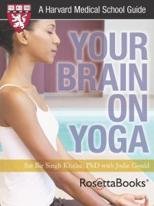 Baixar Your Brain on Yoga (Harvard Medical School Guides) (English Edition) pdf, epub, eBook