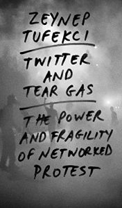 Baixar Twitter and Tear Gas: The Power and Fragility of Networked Protest pdf, epub, eBook
