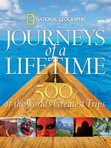 Baixar Journeys of a Lifetime: 500 of the World's Greatest Trips pdf, epub, eBook