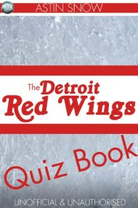 Baixar The Detroit Redwings Quiz Book (Sports Trivia 7) (English Edition) pdf, epub, eBook