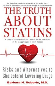 Baixar The Truth About Statins: Risks and Alternatives to Cholesterol-Lowering Dru (English Edition) pdf, epub, eBook