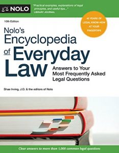 Baixar Nolo's Encyclopedia of Everyday Law: Answers to Your Most Frequently Asked Legal Questions pdf, epub, eBook