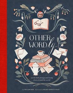 Baixar Other-Wordly: words both strange and lovely from around the world pdf, epub, eBook