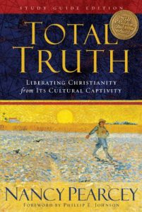Baixar Total Truth (Study Guide Edition – Trade Paperback): Liberating Christianity from Its Cultural Captivity pdf, epub, eBook