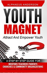 Baixar Youth Magnet: Attract and Empower Youth  (English Edition) pdf, epub, eBook