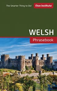 Baixar Welsh Phrasebook (Eton Institute – Language Phrasebooks) (English Edition) pdf, epub, eBook