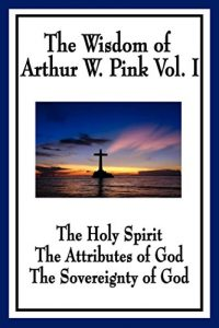 Baixar The Wisdom of Arthur W. Pink (English Edition) pdf, epub, eBook