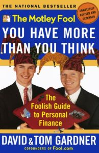 Baixar The Motley Fool You Have More Than You Think: The Foolish Guide to Personal Finance (English Edition) pdf, epub, eBook