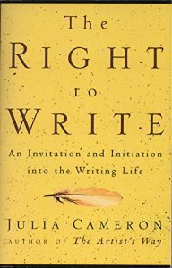 Baixar The Right to Write: An Invitation and Initiation into the Writing Life pdf, epub, eBook