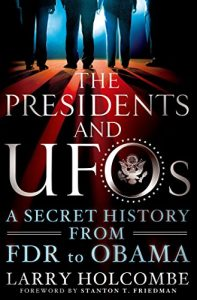 Baixar The Presidents and UFOs: A Secret History from FDR to Obama pdf, epub, eBook