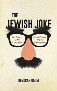 Baixar The Jewish Joke: An Essay with Examples (Less Essay, More Examples) pdf, epub, eBook