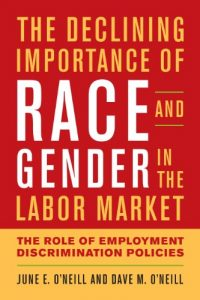 Baixar The Declining Importance of Race and Gender in the Labor Market: The Role of Employment Discrimination Policies pdf, epub, eBook