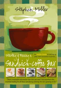 Baixar Starting and Running a Sandwich-Coffee Bar, 2nd Edition: An Insider Guide to setting up your own successful business (English Edition) pdf, epub, eBook