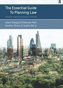 Baixar The essential guide to planning law: Decision-making and practice in the UK pdf, epub, eBook