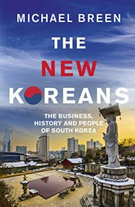Baixar The New Koreans: The Business, History and People of South Korea pdf, epub, eBook