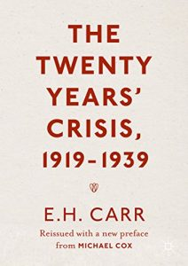 Baixar The Twenty Years' Crisis, 1919-1939: Reissued with a new preface from Michael Cox pdf, epub, eBook