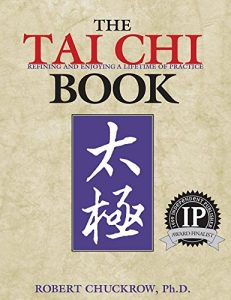 Baixar The Tai Chi Book: Refining and Enjoying a Lifetime of Practice (English Edition) pdf, epub, eBook
