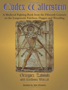 Baixar Codex Wallerstein: A Medieval Fighting Book from the Fifteenth Century on the Longsword, Falchion, Dagger, and Wrestling pdf, epub, eBook