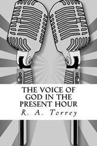 Baixar The Voice of God in the Present Hour (English Edition) pdf, epub, eBook