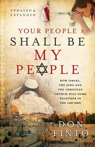 Baixar Your People Shall Be My People: How Israel, the Jews and the Christian Church Will Come Together in the Last Days pdf, epub, eBook