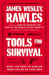 Baixar Tools for Survival: What You Need to Survive When You're on Your Own pdf, epub, eBook