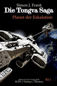 Baixar Planet der Eskalation (Die Tongva Saga 1) (German Edition) pdf, epub, eBook