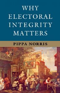 Baixar Why Electoral Integrity Matters pdf, epub, eBook