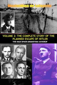 Baixar VOLUME TWO: THE COMPLETE STORY OF THE PLANNED ESCAPE OF HITLER. THE NAZI-SPAIN-ARGENTINA COVERUP. (True story of the escape of Hitler Book 2) (English Edition) pdf, epub, eBook