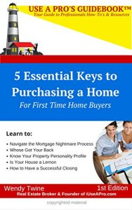 Baixar Use A Pro's GuideBook: 5 Essential Keys to Purchasing a Home: For First Time Home Buyers (English Edition) pdf, epub, eBook
