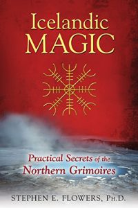 Baixar Icelandic Magic: Practical Secrets of the Northern Grimoires pdf, epub, eBook