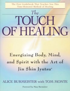 Baixar The Touch of Healing: Energizing the Body, Mind, and Spirit With Jin Shin Jyutsu pdf, epub, eBook