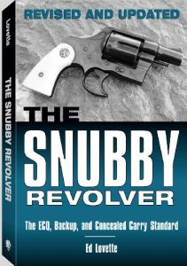 Baixar Snubby Revolver: The ECQ, Backup, and Concealed Carry Revised and Updated pdf, epub, eBook
