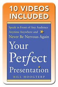 Baixar Your Perfect Presentation: Speak in Front of Any Audience Anytime Anywhere and Never Be Nervous Again (Business Books) pdf, epub, eBook