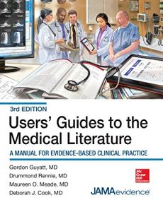 Baixar Users' Guides to the Medical Literature: A Manual for Evidence-Based Clinical Practice, 3E (Users Guides to the Medical Literature) pdf, epub, eBook