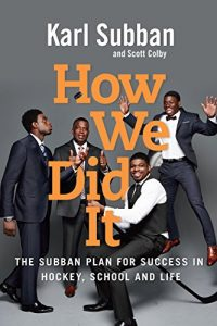 Baixar How We Did It: The Subban Plan for Success in Hockey, School and Life pdf, epub, eBook