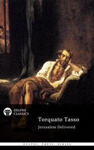 Baixar Jerusalem Delivered by Torquato Tasso (Delphi Classics) (Delphi Poets Series Book 60) (English Edition) pdf, epub, eBook