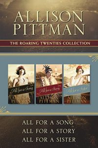 Baixar The Roaring Twenties Collection: All for a Song / All for a Story / All for a Sister (English Edition) pdf, epub, eBook