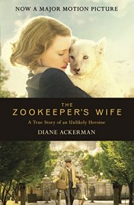 Baixar The Zookeeper's Wife: An unforgettable true story, now a major film (English Edition) pdf, epub, eBook