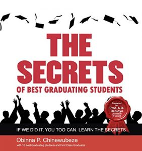 Baixar The Secrets of Best Graduating Students: With Ten (10) Best Graduating and First Class Students (English Edition) pdf, epub, eBook