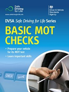 Baixar Basic MOT Checks: DVSA Safe Driving for Life Series pdf, epub, eBook