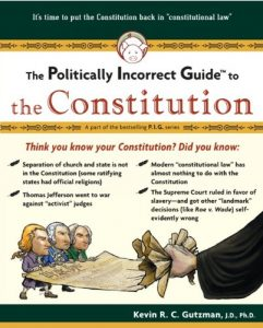 Baixar The Politically Incorrect Guide to the Constitution (The Politically Incorrect Guides) pdf, epub, eBook