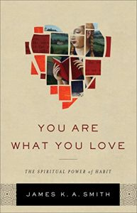 Baixar You Are What You Love: The Spiritual Power of Habit pdf, epub, eBook