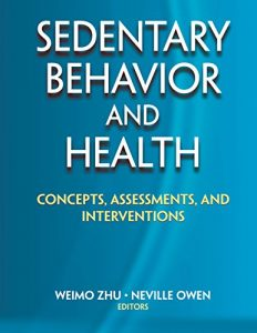 Baixar Sedentary Behavior and Health: Concepts, Assessments, and Interventions pdf, epub, eBook