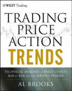 Baixar Trading Price Action Trends: Technical Analysis of Price Charts Bar by Bar for the Serious Trader (Wiley Trading) pdf, epub, eBook